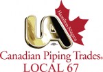 Canadian Piping Trades.of the United States and Canada LOCAL 67